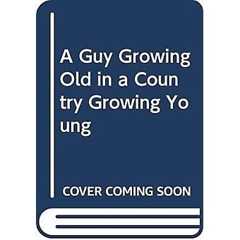 A Guy Growing Old in a Country Growing Young by Desmond & Macedo
