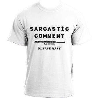 Sarcastic Comment Loading T-shirt - Novelty Funny Sarcasm T Shirt  - Geek Sarcastic Comment Loading T Shirts For Men