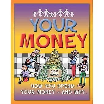 Your Money (Money Works)