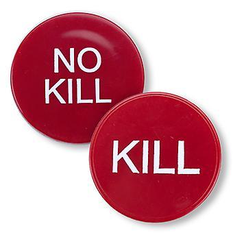 """2"""" Kill/No Kill Button"""