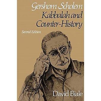 Gershom Scholem - Kabbalah and Counter-History - Second Edition by Dav