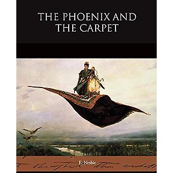 The Phoenix and the Carpet by E Nesbit - 9781438522517 Book