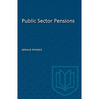 Public Sector Pensions by Gerald Rhodes - 9781487572594 Book