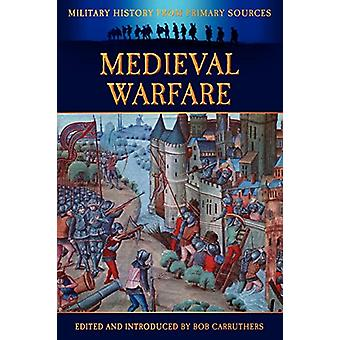Medieval Warfare by James Grant - 9781781580882 Book