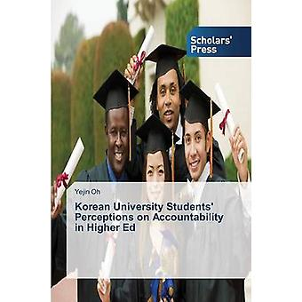 Korean University Students' Perceptions on Accountability in Higher E