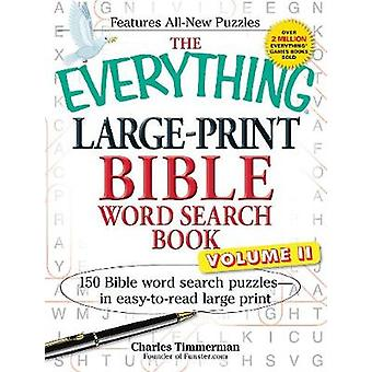 The Everything LargePrint Bible Word Search Book Volume II par Charles Timmerman