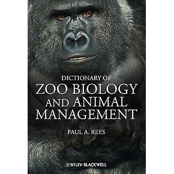 動物園生物学と動物管理の辞書