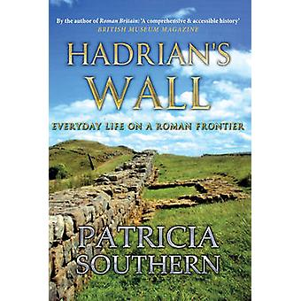 Hadrians Wall by Patricia Southern