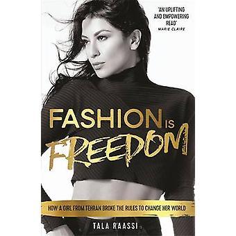 Mode is de vrijheid van Tala Raassi