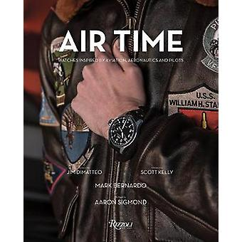 Air Time Watches Inspired by Aviation Aeronautics and Pilots