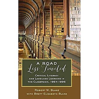 A Road Less Traveled: Critical Literacy and Language Learning in the Classroom, 1964-1996 (Counterpoints)