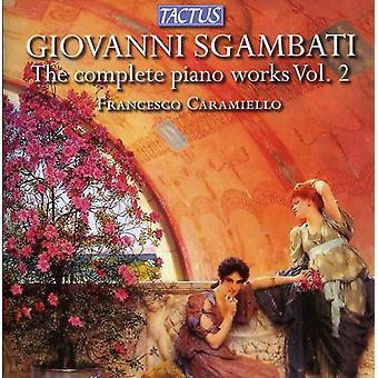 G. Sgambati - Giovanni Sgambati: Complete Piano Works, Vol. 2 [CD] USA import