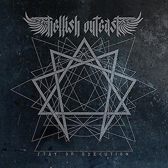 Hellish Outcast - Stay of Execution [CD] USA import