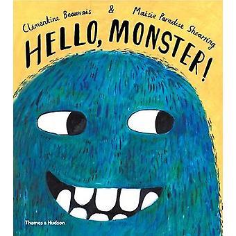 Bonjour - monstre! par Hello - monstre! -Livre 9780500651704