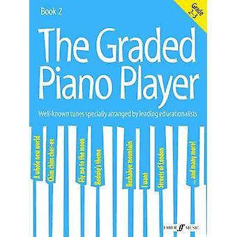 De Graded pianospeler - Grades 2-3 door Paul Harris - 9780571539413 Bo