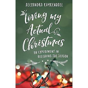 Liebe meine eigentliche Weihnachten - ein Experiment in genießt die Saison durch