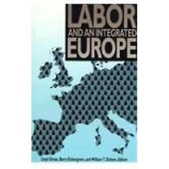 Arbeits- und ein integriertes Europa durch Lloyd Ulman - William T. Dickens-