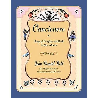 Cancionero - latter og tro i New Mexico av John Donald
