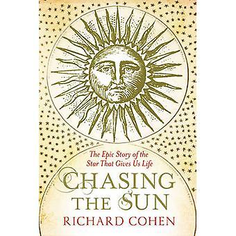 Jagd nach der Sonne - die epische Geschichte von der Stern, der uns von Ric beseelt