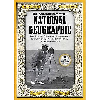 On Assignment with National Geographic - The Inside Story of Legendary
