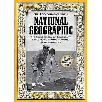 En mission avec National Geographic - l'intérieur histoire légendaire