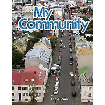 Mitt samhälle av Lee Aucoin - 9781433314735 bok