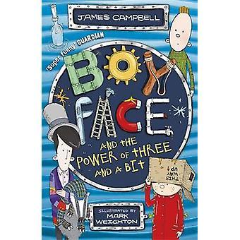 Boyface en de kracht van drie en een beetje door James Campbell - Mark Wei