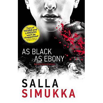 Zo zwart als ebbenhout door Salla Simukka - 9781471403101 boek
