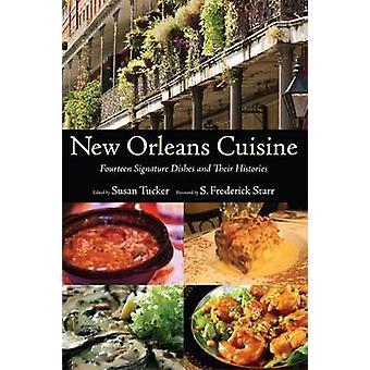 New Orleans Cuisine - fjorton underskrift rätter och deras historia av