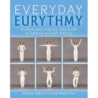 An Illustrated Guide to quotidienne eurythmie - Découvrez équilibre et auto-