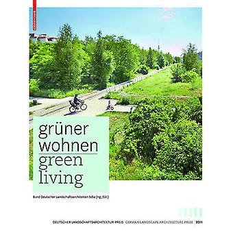 Groene Livin Gruner Wohnen - hedendaagse Duitse landschap Architectur