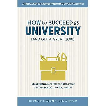 Hur man lyckas på universitetet (och få ett bra jobb!) (På Campus)