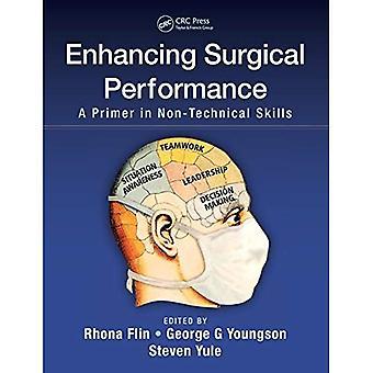 Forbedre kirurgiske ytelse: En Primer i ikke-tekniske ferdigheter