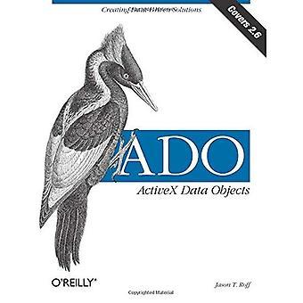 ADO: ActiveX Data Objects [illustrerad]