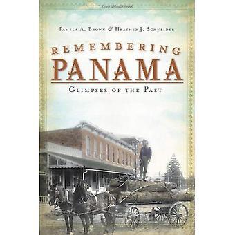 Se souvenant de Panama: Un aperçu du passé