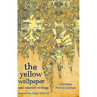 Le papier peint jaune et Selected Writings