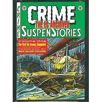 The EC Archives: Crime Suspenstories Volume 1: Crime Suspenstories v. 1