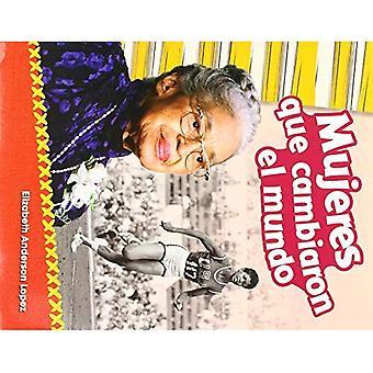 Mujeres Que Cambiaron El Mundo (vrouwen die de wereld veranderd) (Spanish Version) (primaire bron lezers)