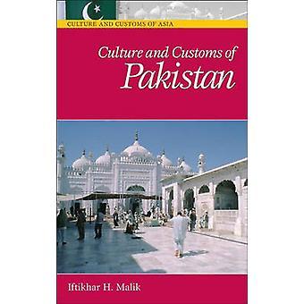 Kultur und Bräuche Pakistans von Iftikhar Malik