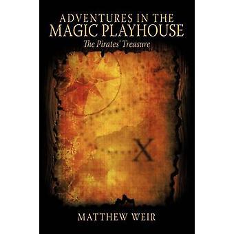 マジックプレイハウスでの冒険海賊の宝の堰 & マシュー