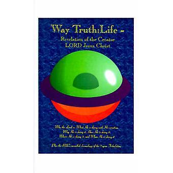 道の真理主は、創造主であるイエス・キリストが自分の創作でやっていることは、なぜ彼は彼がプレスリー & デール・ M によって分かっれているのかをやっているのです。