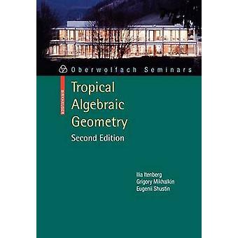Trooppinen algebrallinen geometria on Itenberg & Ilia
