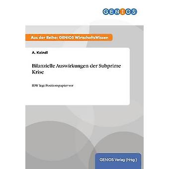 Bilanzielle Auswirkungen der Subprime-Freundinnen von Kaindl & A.