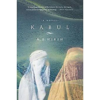 Kabul by M E Hirsh - 9780312301736 Book