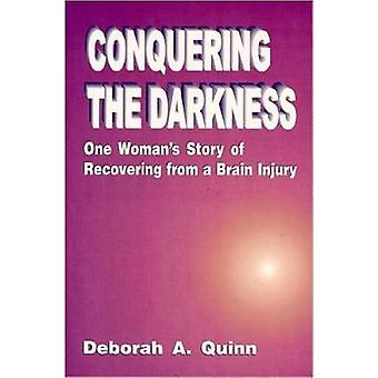Conquering the Darkness by Deborah Quinn - 9781557787637 Book