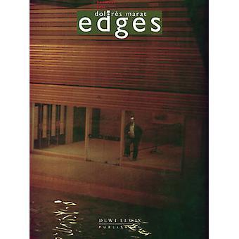 Edges by Dolores Marat - Pascal Bonafoux - Dolores Marat - 9781899235