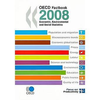 OECD Factbook - Economic - Environmental and Social Statistics - 2008 (