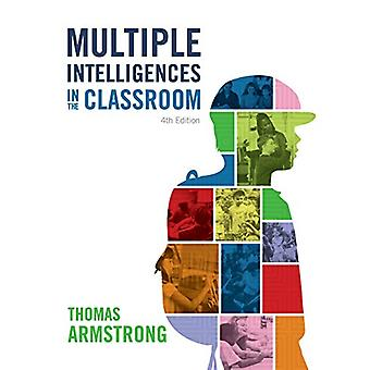 Multiple Intelligences in the Classroom - 4th Edition by Thomas Armst