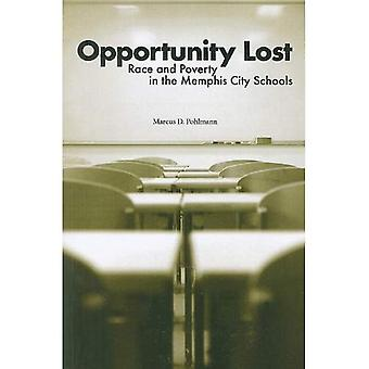 Kans verloren: Race en armoede in de scholen van de stad Memphis
