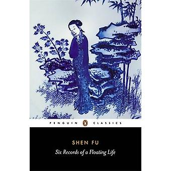 Six Records of a Floating Life by Fu Shen